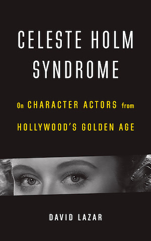 Celeste Holm Syndrome by David Lazar